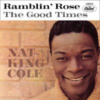 "Cover Nat ""King"" Cole - Ramblin' Rose"