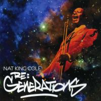 "Cover Nat ""King"" Cole - Re:Generations"