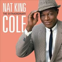 Cover Nat King Cole - The Extraordinary