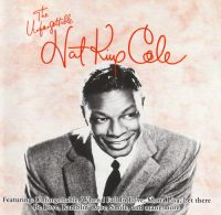 "Cover Nat ""King"" Cole - The Unforgettable Nat King Cole"