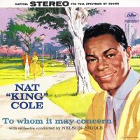 "Cover Nat ""King"" Cole - To Whom It May Concern"