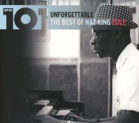 Cover Nat King Cole - Unforgettable - The Best Of Nat King Cole