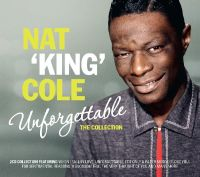 "Cover Nat ""King"" Cole - Unforgettable - The Collection"