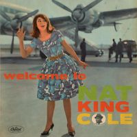 "Cover Nat ""King"" Cole - Welcome To Nat ""King"" Cole"