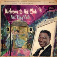 "Cover Nat ""King"" Cole - Welcome To The Club"