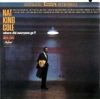 "Cover Nat ""King"" Cole - Where Did Everyone Go?"