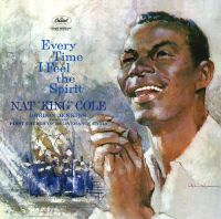 """Cover Nat """"King"""" Cole with the First Church of Deliverance Choir - Every Time I Feel The Spirit"""