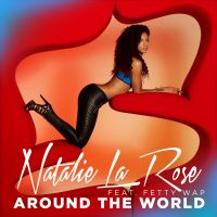 Cover Natalie La Rose feat. Fetty Wap - Around The World