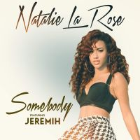 Cover Natalie La Rose feat. Jeremih - Somebody