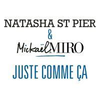 Cover Natasha St Pier & Mickaël Miro - Juste comme ça