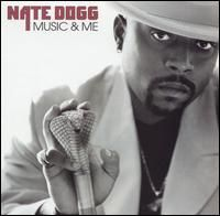Cover Nate Dogg - Music & Me