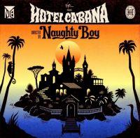 Cover Naughty Boy - Hotel Cabana