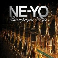 Cover Ne-Yo - Champagne Life