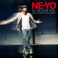 Cover Ne-Yo - Let Me Love You (Until You Learn To Love Yourself)