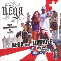Cover Nega feat. Lumidee & Jae'son - From Spanish Harlem To Geneva