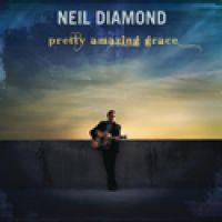 Cover Neil Diamond - Pretty Amazing Grace