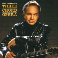 Cover Neil Diamond - Three Chord Opera