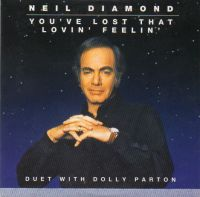 Cover Neil Diamond with Dolly Parton - You've Lost That Lovin' Feelin'
