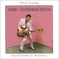 Cover Neil Young - Everybody's Rockin'