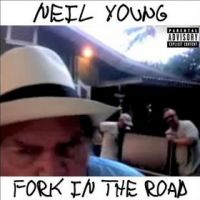 Cover Neil Young - Fork In The Road