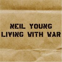 Cover Neil Young - Living With War