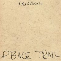 Cover Neil Young - Peace Trail