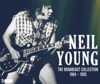 Cover Neil Young - The Broadcast Collection 1984-1995