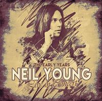 Cover Neil Young - The Early Years - Live In Concert