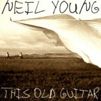 Cover Neil Young - This Old Guitar