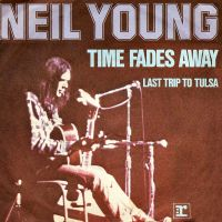 Cover Neil Young - Time Fades Away
