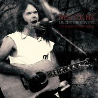 Cover Neil Young - Under The Covers - The Songs He Didn't Write