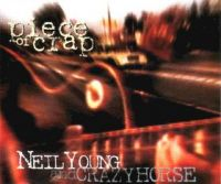 Cover Neil Young And Crazy Horse - Piece Of Crap