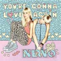 Cover Nervo - You're Gonna Love Again