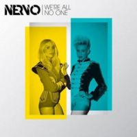Cover Nervo feat. Afrojack & Steve Aoki - We're All No One