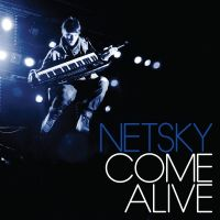 Cover Netsky - Come Alive