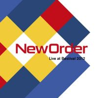 Cover New Order - Live At Bestival 2012