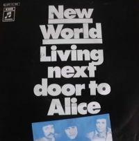 Cover New World - Living Next Door To Alice