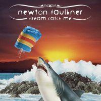 Cover Newton Faulkner - Dream Catch Me