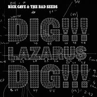 Cover Nick Cave & The Bad Seeds - Dig!!! Lazarus Dig!!!