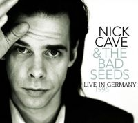 Cover Nick Cave & The Bad Seeds - Live In Germany 1996