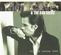 Cover Nick Cave & The Bad Seeds - Live In London 2008
