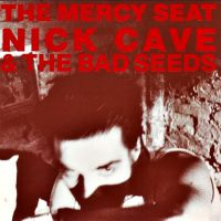 Cover Nick Cave & The Bad Seeds - The Mercy Seat