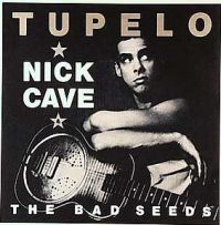 Cover Nick Cave & The Bad Seeds - Tupelo