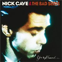 Cover Nick Cave & The Bad Seeds - Your Funeral... My Trial