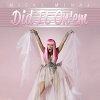 Cover Nicki Minaj - Did It On'em