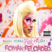 Cover Nicki Minaj - Pink Friday - Roman Reloaded