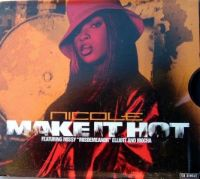 Cover Nicole feat. Missy 'Misdemeanor' Elliott and Mocha - Make It Hot