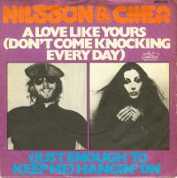 Cover Nilsson & Cher - A Love Like Yours (Don't Come Knockin' Every Day)