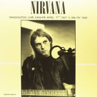 Cover Nirvana - Broadcasting Live Kaos-FM April 17th, 1987 & SNL-TV 1992