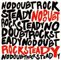Cover No Doubt - Rock Steady